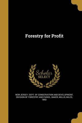 Forestry for Profit