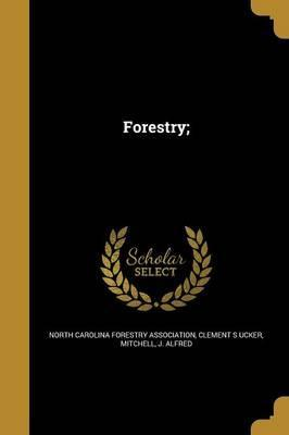 Forestry;