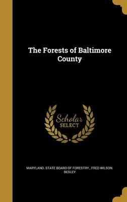 The Forests of Baltimore County