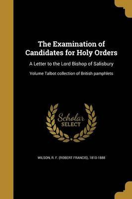 The Examination of Candidates for Holy Orders