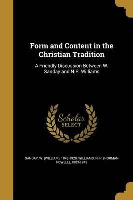 Form and Content in the Christian Tradition