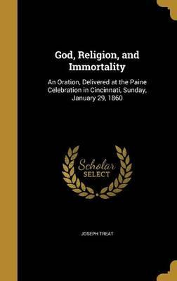 God, Religion, and Immortality