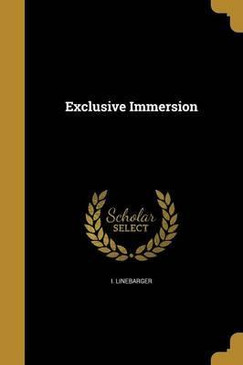 Exclusive Immersion