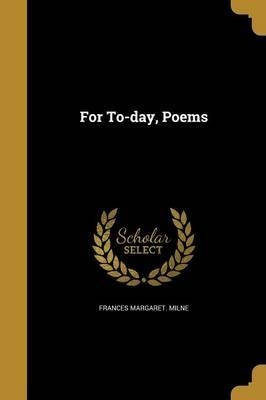 For To-Day, Poems