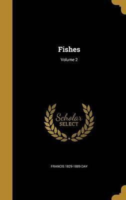 Fishes; Volume 2
