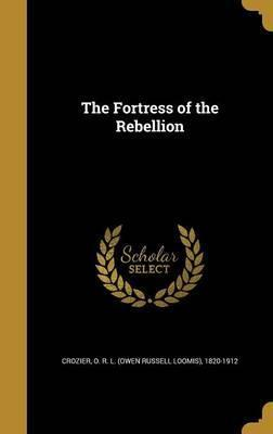 The Fortress of the Rebellion