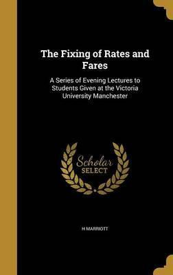 The Fixing of Rates and Fares