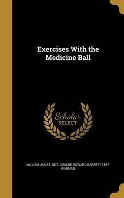 Exercises with the Medicine Ball