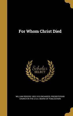 For Whom Christ Died