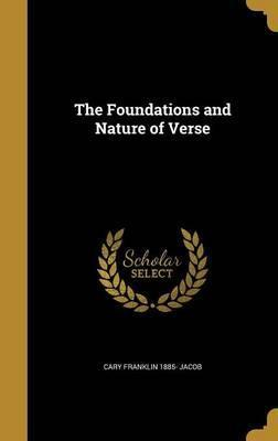 The Foundations and Nature of Verse