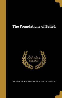The Foundations of Belief;
