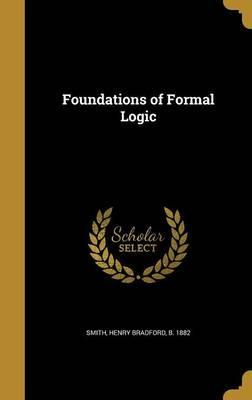 Foundations of Formal Logic