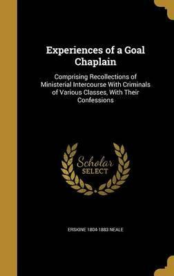 Experiences of a Goal Chaplain