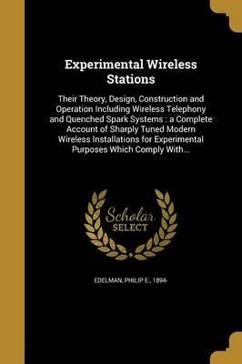 Experimental Wireless Stations