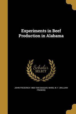 Experiments in Beef Production in Alabama