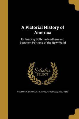 A Pictorial History of America