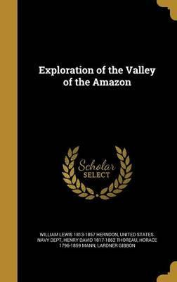 Exploration of the Valley of the Amazon