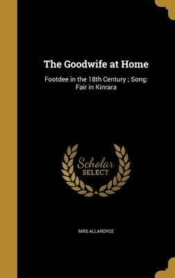 The Goodwife at Home