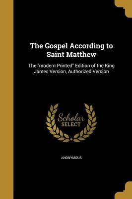 The Gospel According to Saint Matthew