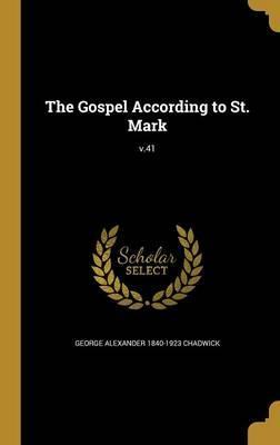 The Gospel According to St. Mark; V.41