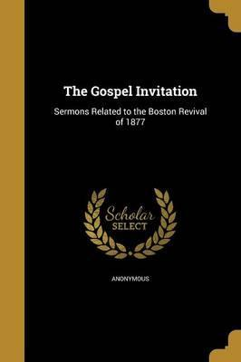 The Gospel Invitation