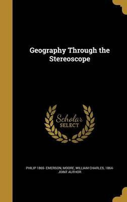 Geography Through the Stereoscope