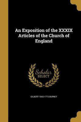 An Exposition of the XXXIX Articles of the Church of England