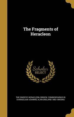 The Fragments of Heracleon