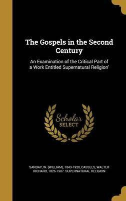 The Gospels in the Second Century