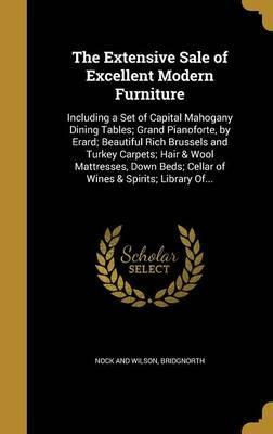 The Extensive Sale of Excellent Modern Furniture