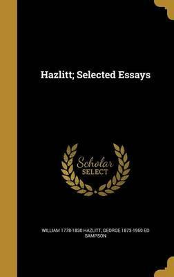 Hazlitt; Selected Essays