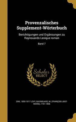 Provenzalisches Supplement-Worterbuch