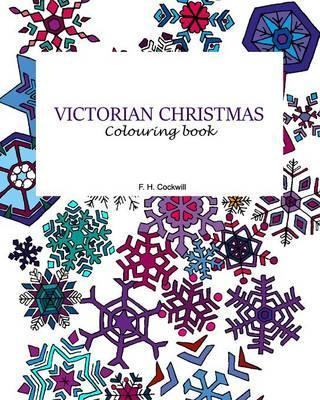victorian christmas colouring book fiona h cockwill 9781364285395
