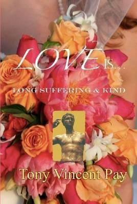 Love is Long Suffering and Kind Cover Image