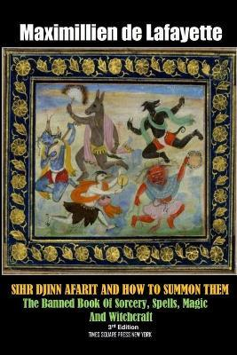Sihr Djinn Afarit and How to Summon Them  3rd Edition