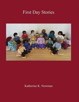 First Day Stories