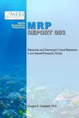 Shipwrecks and Submerged Cultural Resources in and Around Pensacola, Florida
