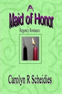 A Maid of Honor