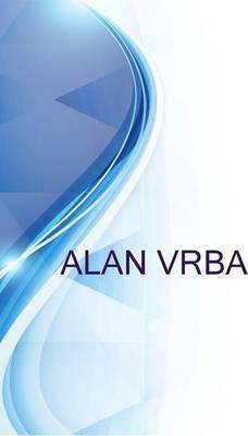 Alan Vrba, Elecrical Contractor and Independent Consultant