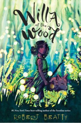 Willa of the Wood (Willa of the Wood, Book 1)