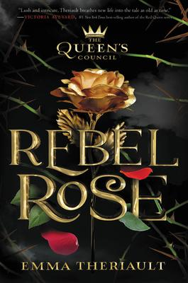 The Queen's Council Rebel Rose