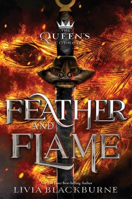 The Queen's Council #2 Feather and Flame