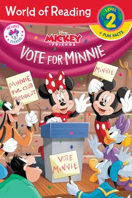 World of Reading: Minnie Vote for Minnie (Level 2 Reader Plus Fun Facts)
