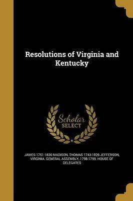 Resolutions of Virginia and Kentucky