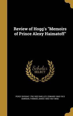 Review of Hogg's Memoirs of Prince Alexy Haimatoff