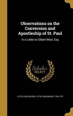Observations on the Conversion and Apostleship of St. Paul