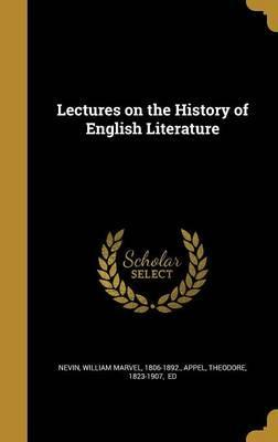 Lectures on the History of English Literature