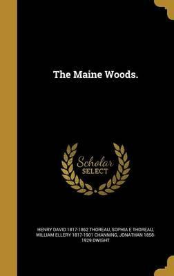The Maine Woods.