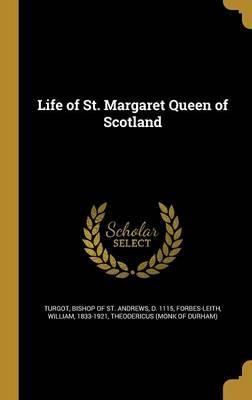 Life of St. Margaret Queen of Scotland