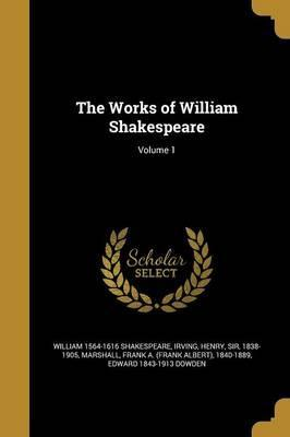 The Works of William Shakespeare; Volume 1